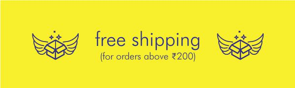 Free Shipping on orders above Rs.200